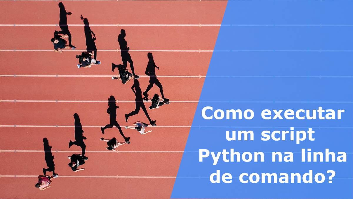 Como executar um script Python na linha de comando
